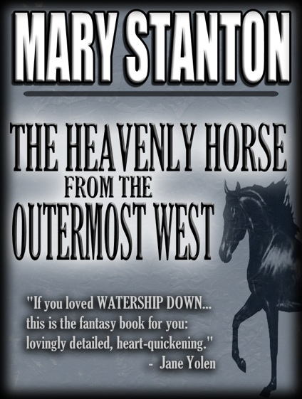 The Heavenly Horse from the Outermost West [Electronic Edition]